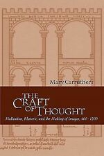 Cambridge Studies in Medieval Literature Ser.: The Craft of Thought :...