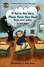 If You're Not Here, Please Raise Your Hand: Poems About School (Aladdin Poetry),