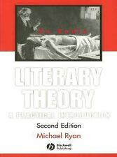 Literary Theory : A Practical Introduction by Michael Ryan (2007, Paperback,...