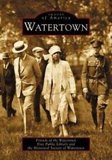 Watertown  (MA)   (Images of America) by Friends of the Watertown Free Public L