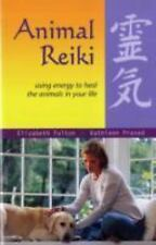 Animal Reiki : Using Energy to Heal the Animals in Your Life Alternative Healing