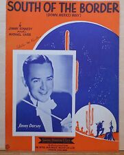 South of The Border (Down Mexico Way) - 1934 sheet music - Jimmy Dorsey photo