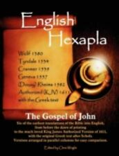 English Hexapla : The Gospel of John: Six of the Earliest Translations of the...