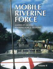 Mobile Riverine Force - Vol II (Limited) (2005, Paperback)