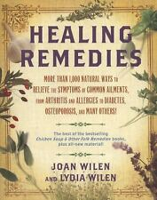 Healing Remedies: More Than 1,000 Natural Ways to Relieve Common Ailments, from