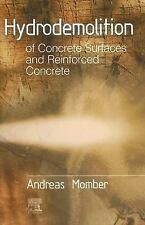 Hydrodemolition of Concrete Surfaces and Reinforced Concrete-ExLibrary