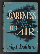 Nigel Balchin - Darkness Falls From the Air - 1st/1st 1942 Collins in DW - Rare