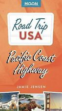 Road Trip USA: Road Trip USA Pacific Coast Highway by Jamie Jensen (2015,...