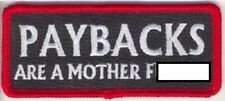 LOT OF 2 - PAYBACKS ARE A MOTHER F-BOMB  MOTORCYCLE BIKER PATCH