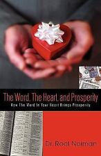 The Word, the Heart, and Prosperity by Rool Noiman (2002, Hardcover)