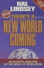 There's a New World Coming: An In-Depth Analysis of the Book of Revelation, Lind