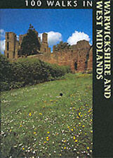 100 Walks in Warwickshire and the West Midlands  Very Good Book