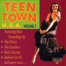 TEEN TOWN USA - Volume 7 - 50's & 60's Teen Songs CD
