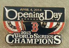 BOSTON RED SOX 2014 OPENING DAY - 2013 World Series Champions Lapel Pin