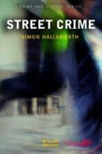 Street Crime (Crime and Society Series)