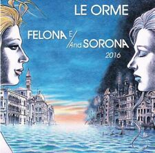 LE ORME FELONA E AND SORONA 2016 DOPPIO CD GOLD EDITION NUMERATO NUOVO