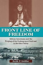 Ohio River Valley Ser.: Front Line of Freedom : African Americans and the...