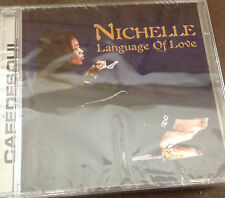 NICHELLE  -  Language Of Love **  MODERN SOUL   SEALED BRAND NEW   CD