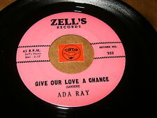 ADA RAY - GIVE OUR LOVE A CHANCE - I NO LONGER  / LISTEN - RNB SOUL POPCORN