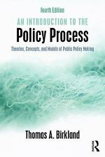 An Introduction to the Policy Process : Theories, Concepts, and Models of...