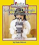 Looking Through a Microscope (Rookie Read-About Science (Paperback))