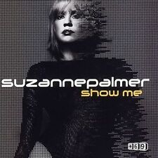 FREE US SH (int'l sh=$0-$3) NEW CD Suzanne Palmer: Show Me 1 Single