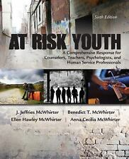 At Risk Youth (US PAPERBACK STUDENT 6th Ed 9781305670389)