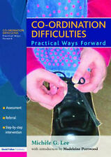 Co-ordination Difficulties: Practical Ways Forward Lee, Michele G./ Portwood, Ma
