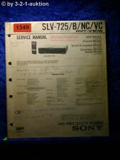 Sony Service Manual SLV 725 / B / NC / VC Video Recorder (#1349)