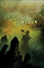 The Ghost's Grave by Peg Kehret (2007, Paperback)