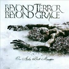 Our Ashes Built Mountains BEYOND TERROR BEYOND GRACE MUSIC CD