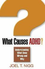 What Causes ADHD?: Understanding What Goes Wrong and Why-ExLibrary
