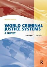 World Criminal Justice Systems : A Survey by Richard J. Terrill (2009,...