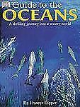 Oceans by Frances A. Dipper and Dorling Kindersley Publishing Staff (2002, Hardc