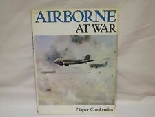 Airborne at War by Sir Napier Crookenden H/B 1978 Ian Allen First Edition (W)
