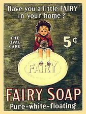 Fairy Soap Have You A Little Fairy In Your... steel sign 300mm x 230mm (ogu)