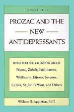 Prozac and the New Antidepressants (Revised Edition): What You Need Know abt Pr