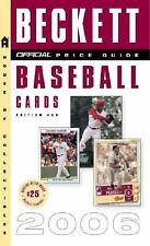 Beckett Baseball Card Price Guide Vol. 26 (2006, Paperback)