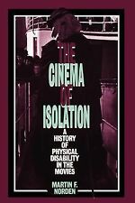 The Cinema of Isolation: A History of Physical Disability in the Movie-ExLibrary