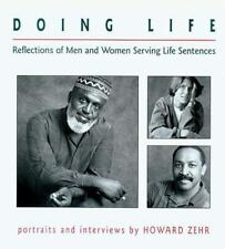 Doing Life : Reflections of Men & Women Serving Life Sentences-ExLibrary