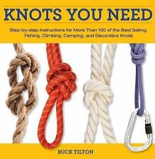 Knack Knots You Need: Step-by-Step instructions for More Than 100 of t-ExLibrary