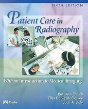 Patient Care In Radiography 6 ED Mosby Ehrlich Medical Imaging Daly Paperback US