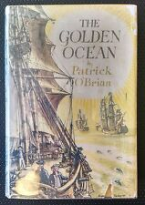 The Golden Ocean Patrick O'Brian 1957 1st First Edition Hardcover w/ DJ