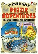 Usborne Book of Puzzle Adventures (3 stories with puzzles to solve) PB