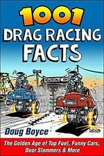 CT539 1001 Drag Racing Facts: the Golden Age of Top Fuel, Funny Cars