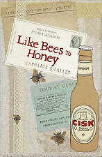 Like Bees to Honey by Caroline Smailes (Paperback, 2010)