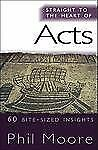 STRAIGHT TO THE HEART OF ACTS NEW PAPERBACK BOOK