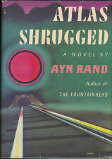 Atlas Shrugged Ayn Rand Published by Random House [1957]