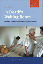 In Death's Waiting Room: Living and Dying with Dementia in a Multicultural Socie