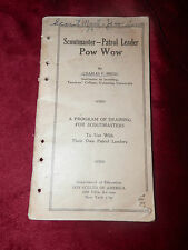 SCOUTMASTER PATROL LEADER POW WOW by Charles F Smith 1925 Training Meeting
